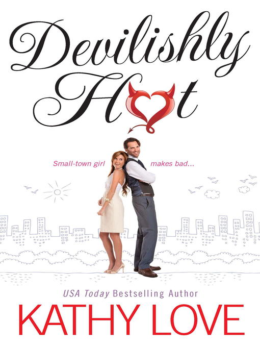 Title details for Devilishly Hot by Kathy Love - Available