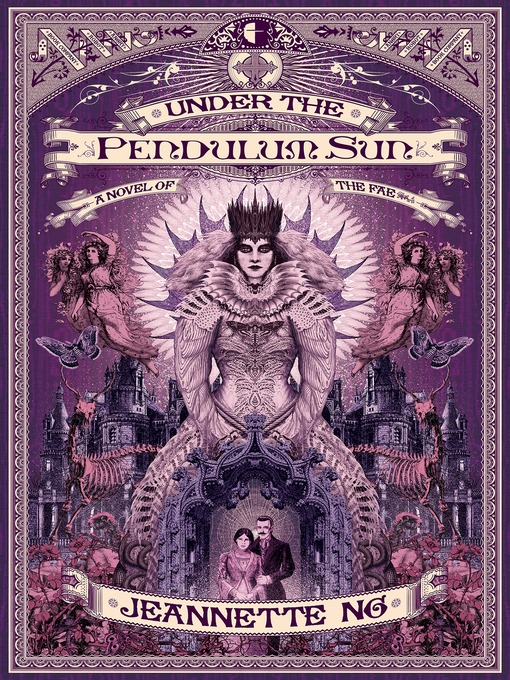 Title details for Under the Pendulum Sun by Jeannette Ng - Available
