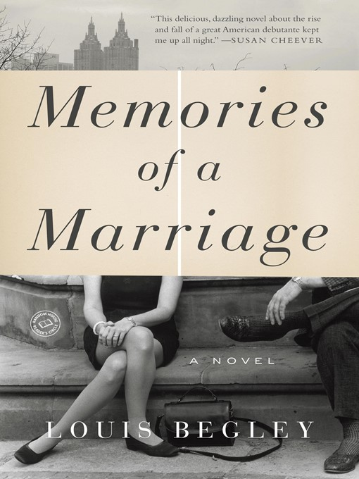 Title details for Memories of a Marriage by Louis Begley - Available
