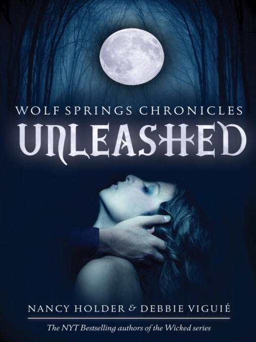 Title details for Unleashed by Nancy Holder - Available