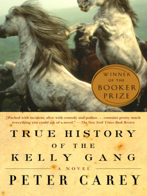 True History of the Kelly Gang book cover