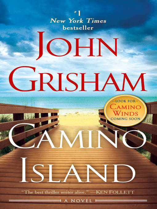 Title details for Camino Island by John Grisham - Available