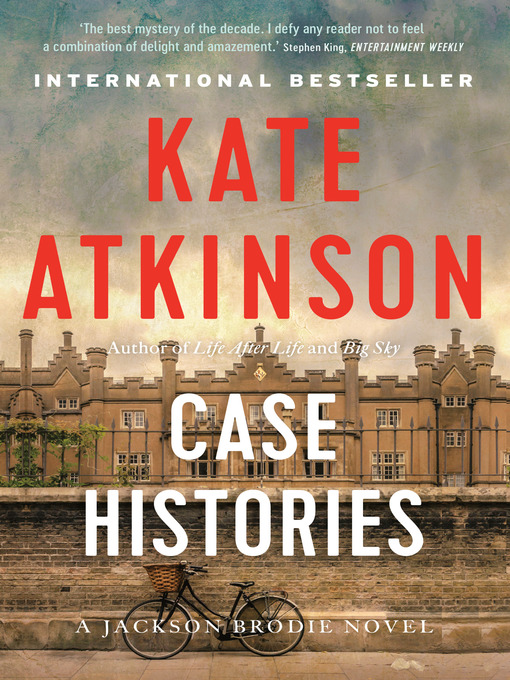 Title details for Case Histories by Kate Atkinson - Wait list