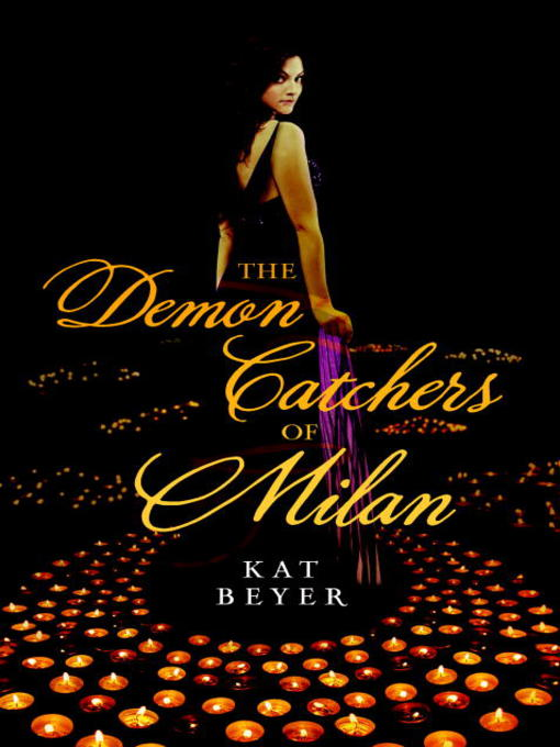Title details for The Demon Catchers of Milan by Kat Beyer - Available
