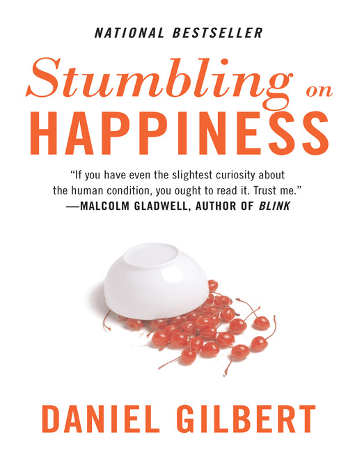 Title details for Stumbling on Happiness by Daniel Gilbert - Available