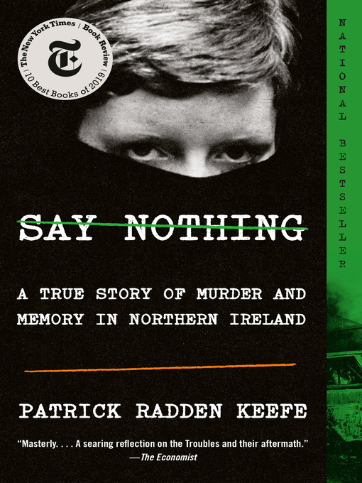 Title details for Say Nothing by Patrick Radden Keefe - Available