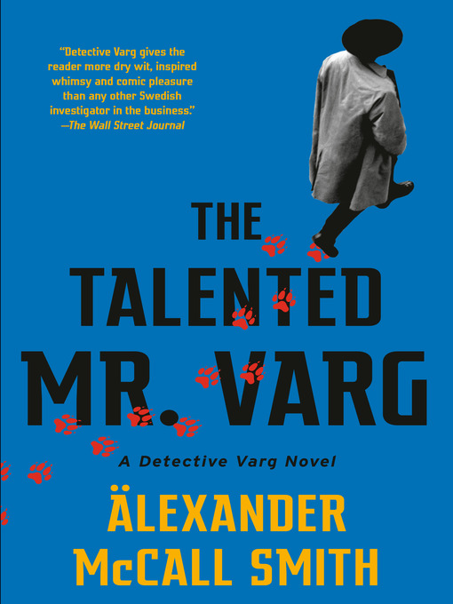 Title details for The Talented Mr. Varg by Alexander McCall Smith - Available