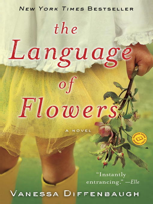 Title details for The Language of Flowers by Vanessa Diffenbaugh - Wait list