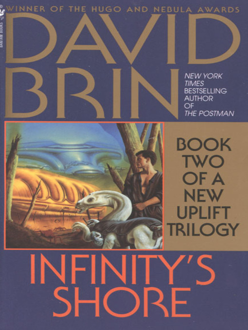 Title details for Infinity's Shore by David Brin - Available