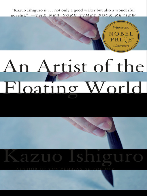 Title details for An Artist of the Floating World by Kazuo Ishiguro - Available