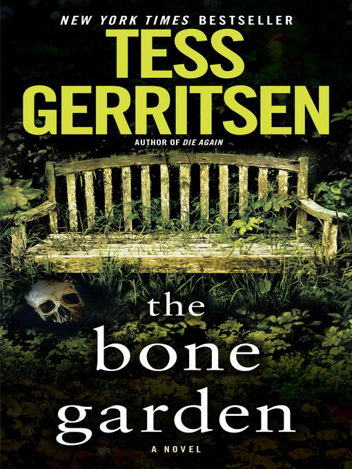 Title details for The Bone Garden by Tess Gerritsen - Wait list