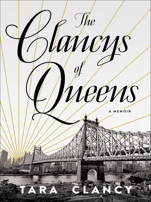 Title details for The Clancys of Queens by Tara Clancy - Wait list