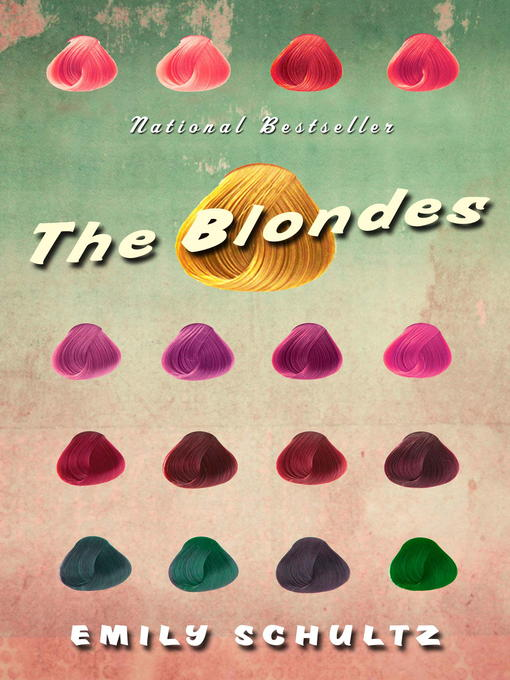 Title details for The Blondes by Emily Schultz - Available
