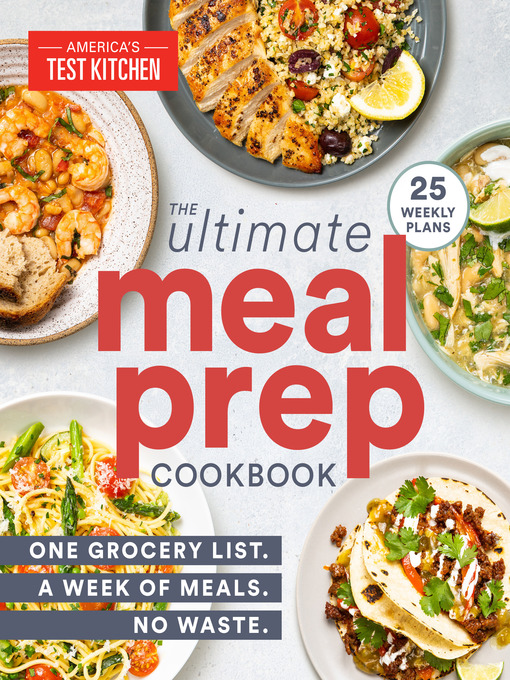 Title details for The Ultimate Meal-Prep Cookbook by America's Test Kitchen - Wait list