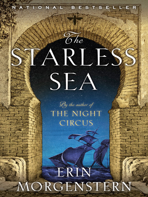 Title details for The Starless Sea by Erin Morgenstern - Wait list