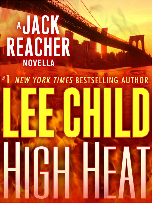 Title details for High Heat by Lee Child - Wait list