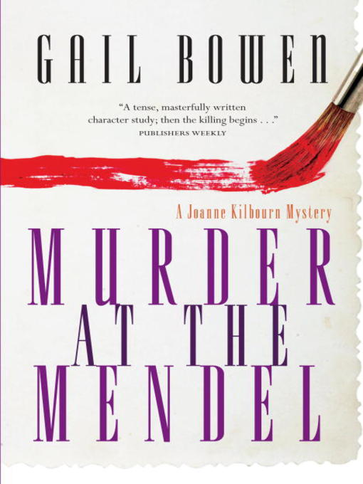 Title details for Murder at the Mendel by Gail Bowen - Available