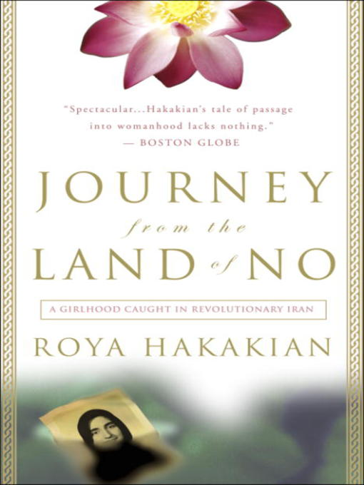 Title details for Journey from the Land of No by Roya Hakakian - Available