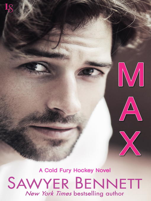 Title details for Max by Sawyer Bennett - Wait list