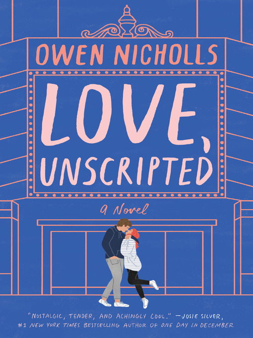 Title details for Love, Unscripted by Owen Nicholls - Wait list