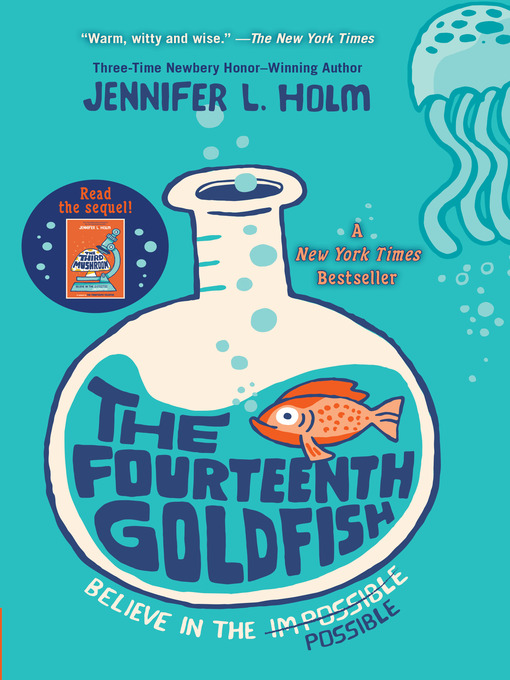 Title details for The Fourteenth Goldfish by Jennifer L. Holm - Wait list