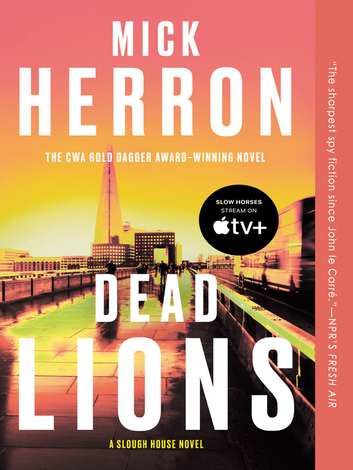 Title details for Dead Lions by Mick Herron - Available