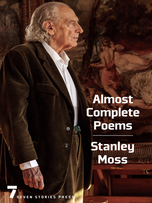 Title details for Almost Complete Poems by Stanley Moss - Available
