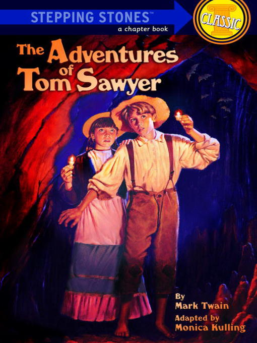 Title details for The Adventures of Tom Sawyer by Monica Kulling - Available