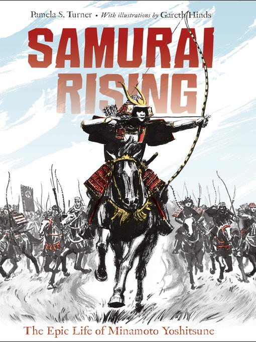 Title details for Samurai Rising by Pamela S. Turner - Available