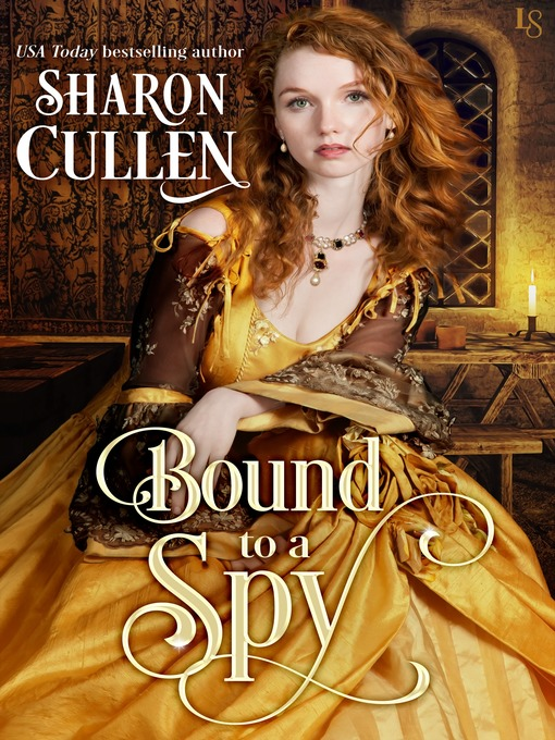 Title details for Bound to a Spy by Sharon Cullen - Available
