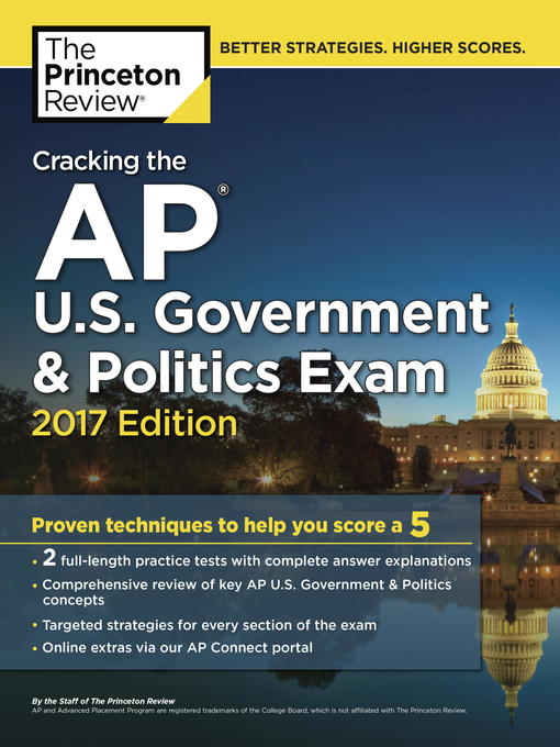 Title details for Cracking the AP U.S. Government & Politics Exam, 2017 Edition by Princeton Review - Available