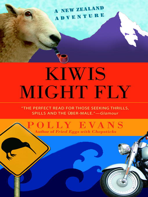 Title details for Kiwis Might Fly by Polly Evans - Wait list
