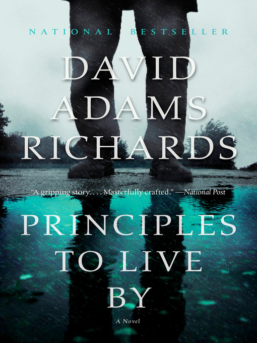 Title details for Principles to Live By by David Adams Richards - Available