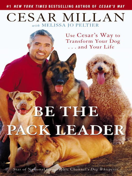 Title details for Be the Pack Leader by Cesar Millan - Available