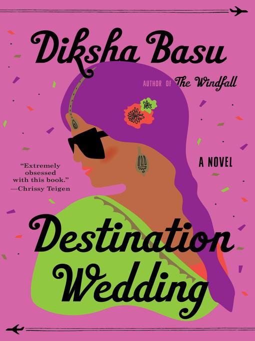 Title details for Destination Wedding by Diksha Basu - Wait list