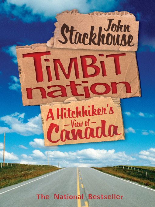 Title details for Timbit Nation by John Stackhouse - Available