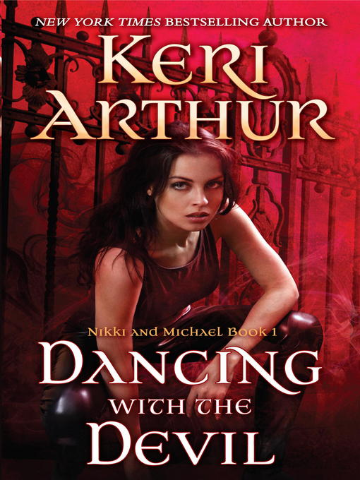 Title details for Dancing With the Devil by Keri Arthur - Wait list
