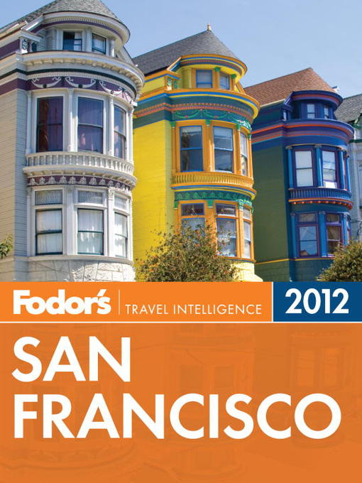 Title details for Fodor's San Francisco 2012 by Fodor's - Available