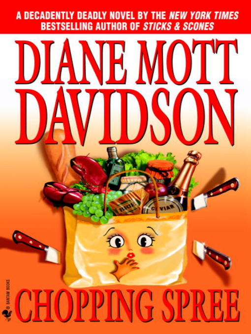 Title details for Chopping Spree by Diane Mott Davidson - Available