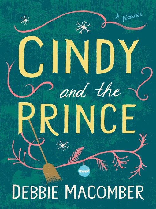 Title details for Cindy and the Prince by Debbie Macomber - Wait list