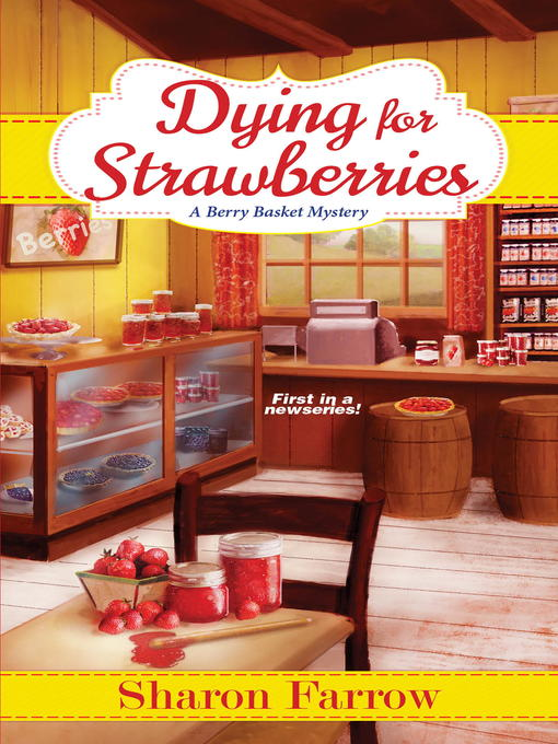 Title details for Dying for Strawberries by Sharon Farrow - Wait list