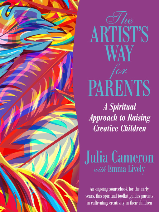 Title details for The Artist's Way for Parents by Julia Cameron - Available