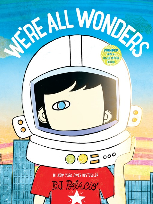 Title details for We're All Wonders by R. J. Palacio - Available