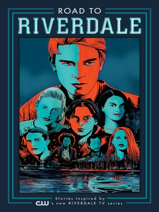 Title details for Road to Riverdale by Mark Waid - Available