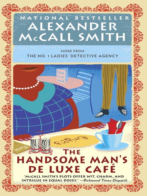 Title details for The Handsome Man's Deluxe Cafe by Alexander McCall Smith - Available