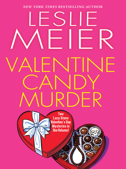 Title details for Valentine Candy Murder by Leslie Meier - Available