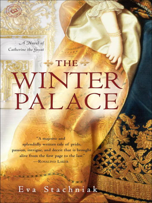 Title details for The Winter Palace by Eva Stachniak - Wait list