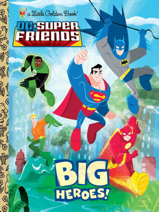 Cover of Big Heroes! (DC Super Friends)