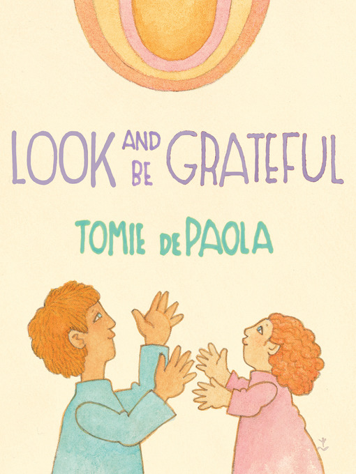 Title details for Look and Be Grateful by Tomie dePaola - Available