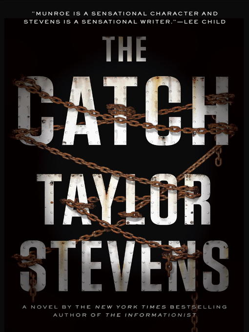 Title details for The Catch by Taylor Stevens - Available